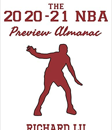 The 2020-21 NBA Preview Almanac is Published on Amazon